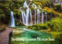 Herbstimpressionen Plitvicer SeenAT-Version (Wandkalender 2019 DIN A2 quer) von Kaufmann,  Franz