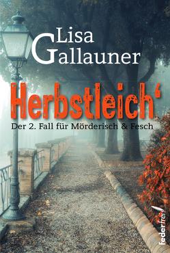 Herbstleich von Gallauner,  Lisa