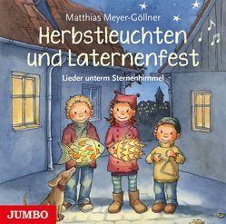 Herbstleuchten und Laternenfest von Meyer-Göllner,  Matthias