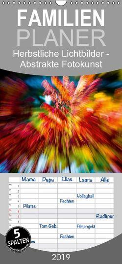 Herbstliche Lichtbilder – Abstrakte Fotokunst – Familienplaner hoch (Wandkalender 2019 , 21 cm x 45 cm, hoch) von Verena Scholze,  Fotodesign