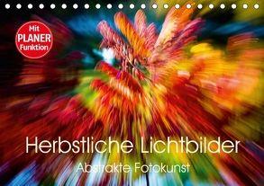 Herbstliche Lichtbilder – Abstrakte Fotokunst (Tischkalender 2018 DIN A5 quer) von Verena Scholze,  Fotodesign