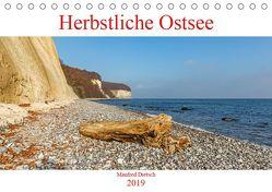 Herbstliche Ostsee (Tischkalender 2019 DIN A5 quer) von Dietsch,  Manfred