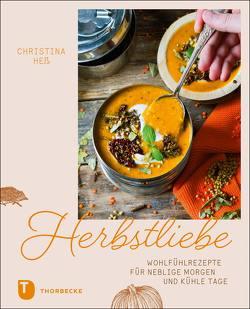 Herbstliebe von Heß,  Christina