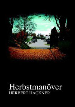 Herbstmanöver von Hackner,  Herbert