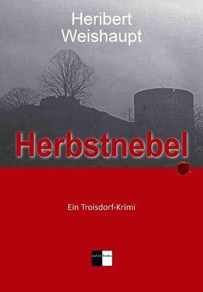 Herbstnebel von Weishaupt,  Heribert