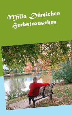 Herbstrauschen von Dümichen,  Milla