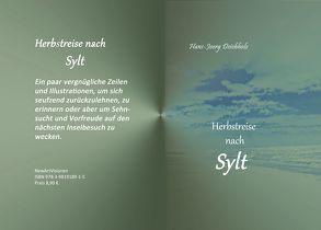 Herbstreise nach Sylt von Deichholz,  Hans-Joerg