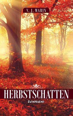 Herbstschatten von Marin,  V. J.