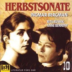 Herbstsonate von Anthoff,  Gerd, Beck,  Undine, Bennent,  Anne, Bergmann,  Ingmar, Gimmler,  Heiner, Russek,  Rita