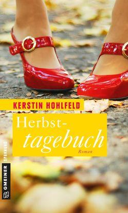 Herbsttagebuch von Hohlfeld,  Kerstin