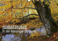 Herbstzauber in der Maisinger Schlucht (Wandkalender 2019 DIN A3 quer) von Frost,  Anja