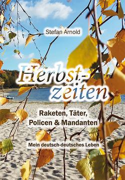 Herbstzeiten von Arnold,  Stefan