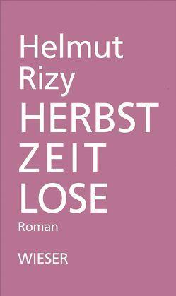 Herbstzeitlose von Rizy,  Helmut
