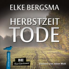 Herbstzeittode von Bergsma,  Elke, Moll,  Anne