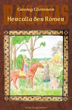 Herculla der Römer von Glonner,  Georg