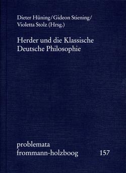 Herder und die Klassische Deutsche Philosophie von Hüning,  Dieter, Stiening,  Gideon, Stolz,  Violetta