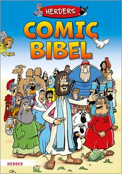 Herders Comic-Bibel von Anderson,  Jeff, Barony,  Jesus, Dürr,  Karlheinz, Georgiou,  Bambos, Kazybrid,  Mychailo