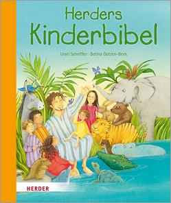 Herders Kinderbibel von Gotzen-Beek,  Betina, Scheffler,  Ursel
