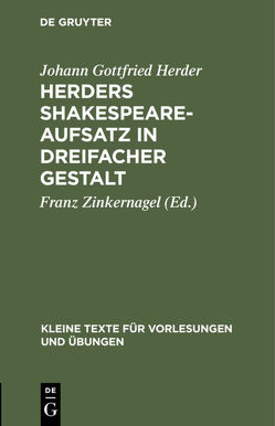 Herders Shakespeare-Aufsatz in dreifacher Gestalt von Herder,  Johann Gottfried, Zinkernagel,  Franz