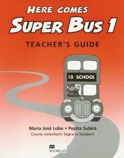 Here comes Super Bus von Lobo,  María José, Subira,  Pepita