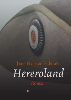 Hereroland von Fidelak,  Jens Holger