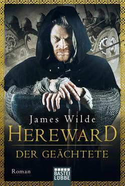 Hereward der Geächtete von Pesch,  Evelyn, Wilde,  James