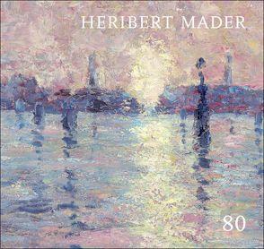 Heribert Mader: 80 von Hochleitner,  Martin, Mader,  Heribert, Szaal,  Gerlinde