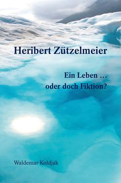 Heribert Zützelmeier von Koldjak,  Waldemar