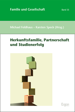 Herkunftsfamilie, Partnerschaft und Studienerfolg von Feldhaus,  Michael, Speck,  Karsten