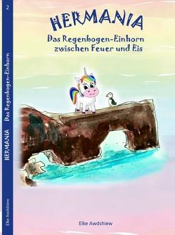 HERMANIA – Das Regenbogen-Einhorn von Awdshiew,  Elke, G.,  Awdshiew