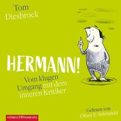 Hermann! von Diesbrock,  Tom, Schönfeld,  Oliver E.