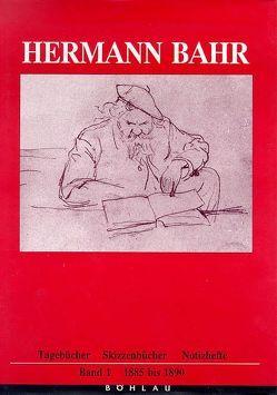 Hermann Bahr. Tagebücher, Skizzenbücher, Notizhefte von Csáky,  Moritz