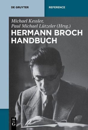 Hermann-Broch-Handbuch von Kessler,  Michael, Lützeler,  Paul-Michael