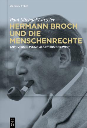 Hermann Broch und die Menschenrechte von Lützeler,  Paul-Michael