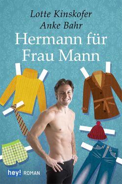 Hermann für Frau Mann von Bahr,  Anke, Kinskofer,  Lotte