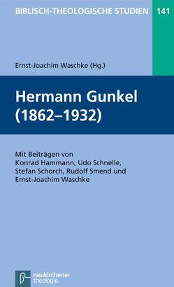 Hermann Gunkel (1862-1932) von Frey,  Jörg, Hammann,  Konrad, Hartenstein,  Friedhelm, Janowski,  Bernd, Konradt,  Matthias, Schmidt,  Werner H., Schnelle,  Udo, Schorch,  Stefan, Smend,  Rudolf, Waschke,  Ernst-Joachim