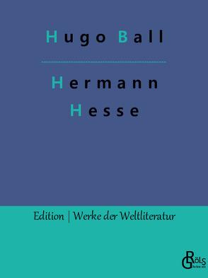 Hermann Hesse von Ball,  Hugo