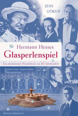 Hermann Hesses Glasperlenspiel – Ein platonisches Vermächtnis im 20. Jahrhundert von Göken,  Jens
