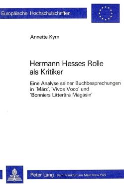 Hermann Hesses Rolle als Kritiker von Kym,  Annette