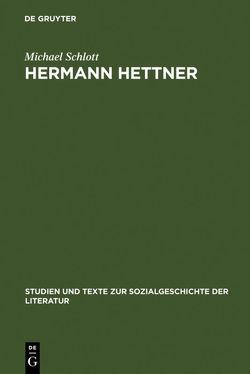 Hermann Hettner von Schlott,  Michael