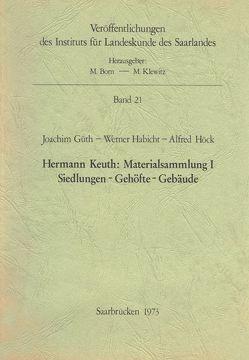 Hermann Keuth: Materialsammlung I von Güth,  Joachim, Habicht,  Werner, Höck,  Alfred