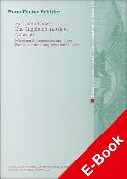 Hermann Lenz – Das Tagebuch aus dem Nachlaß von Schäfer,  Hans-Dieter