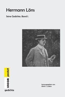 Hermann Löns. Seine Gedichte von Löns,  Hermann, Lüders,  Ulrich