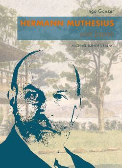Hermann Muthesius und Japan von Ganzer,  Inga