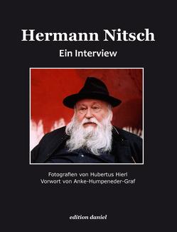 Hermann Nitsch von Hierl,  Hubertus, Humpeneder-Graf,  Anke