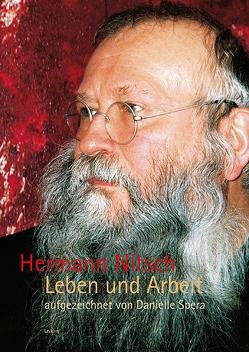 Hermann Nitsch – Leben und Arbeit von Danielle,  Spera