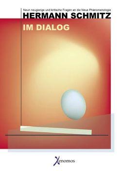 Hermann Schmitz – Im Dialog von Schmitz,  Hermann, Sohst,  Wolfgang