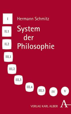 Hermann Schmitz, System der Philosophie von Schmitz,  Hermann