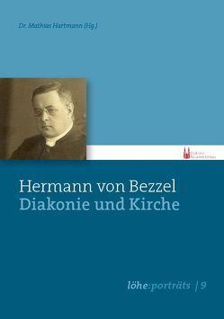 Hermann von Bezzel – Diakonie und Kirche von Hartmann,  Mathias