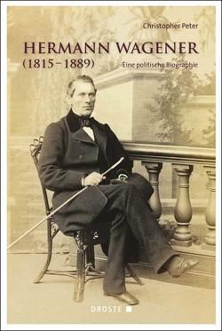 Hermann Wagener (1815-1889) von Peter,  Christopher
